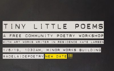 ART WORKS: Tiny Little Poems: a free community poetry workshop