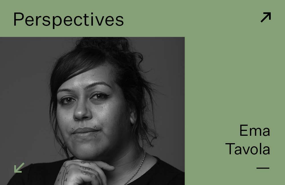 Perspectives: Ema Tavola